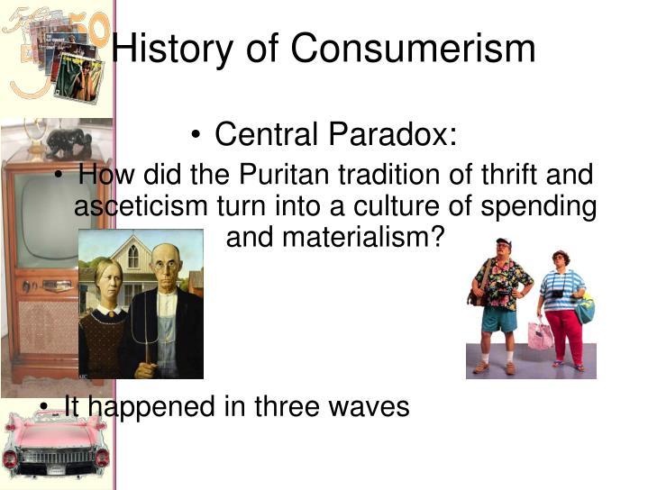History of Consumerism
