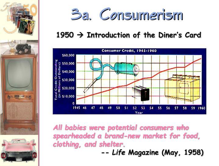 3a.  Consumerism