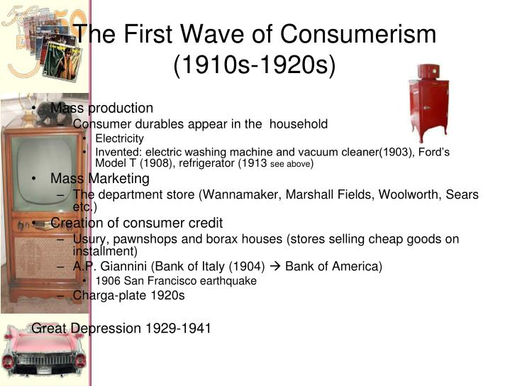 The first wave of consumerism 1910s 1920s