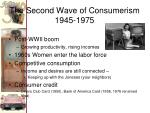 the second wave of consumerism 1945 1975