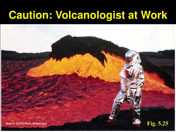 Caution: Volcanologist at Work