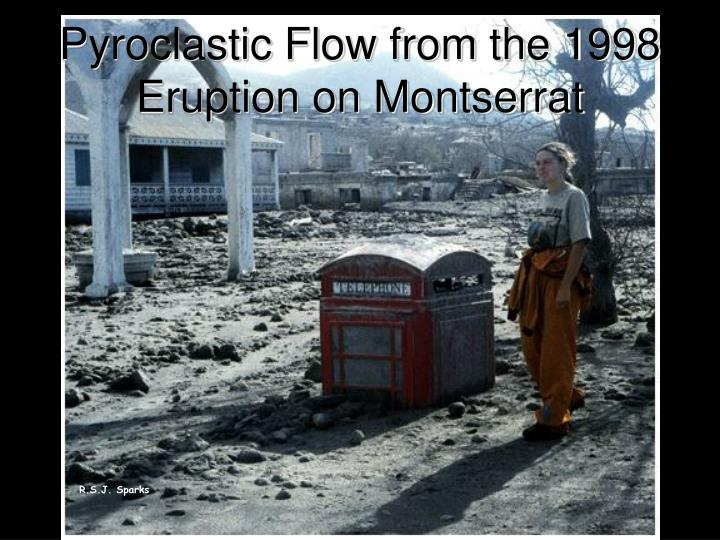 Pyroclastic Flow from the 1998 Eruption on Montserrat