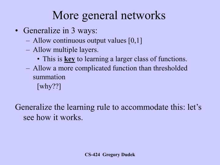 More general networks
