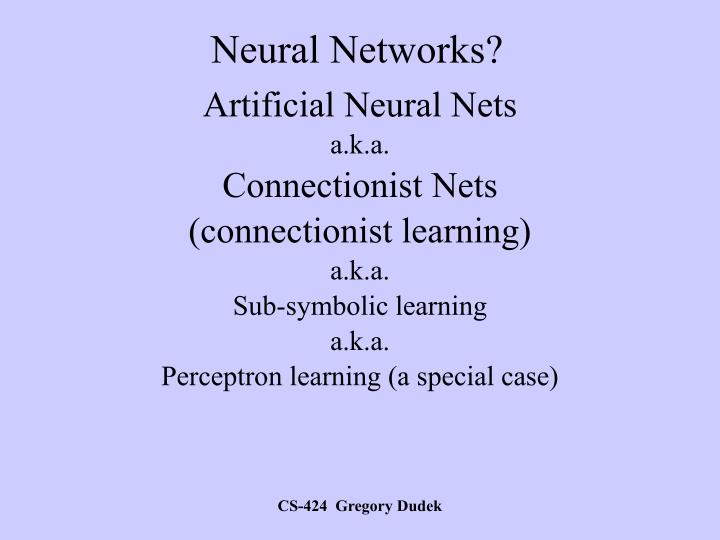 Neural Networks?
