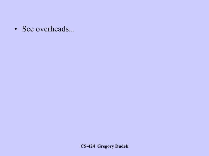 See overheads...
