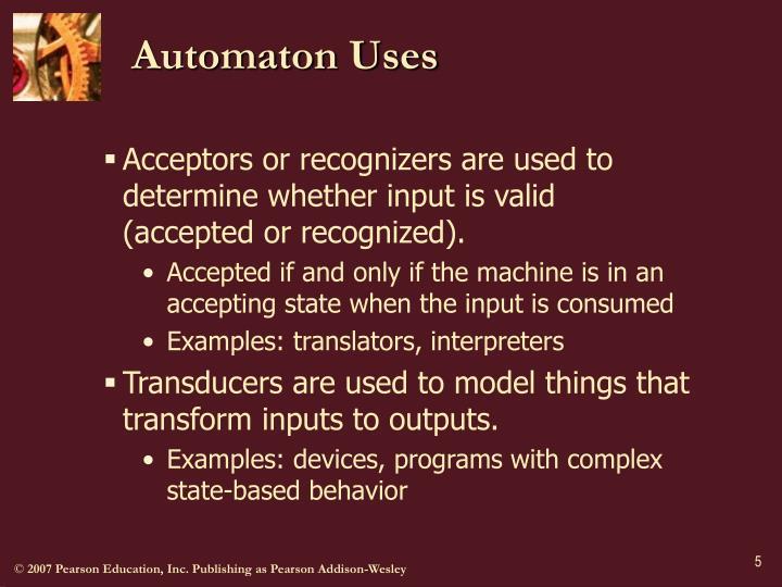Automaton Uses