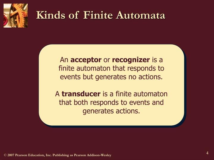 Kinds of Finite Automata