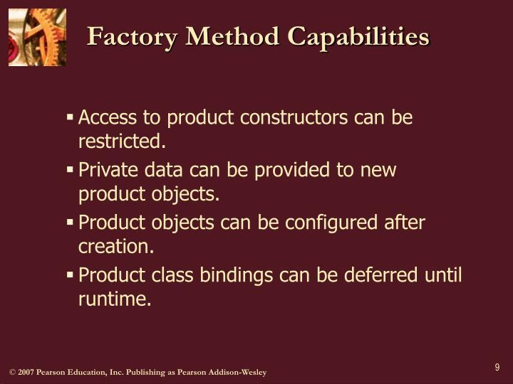 Factory Method Capabilities