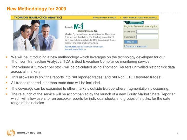New Methodology for 2009