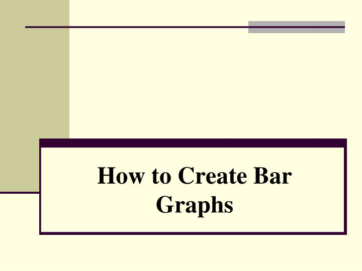 How to create bar graphs
