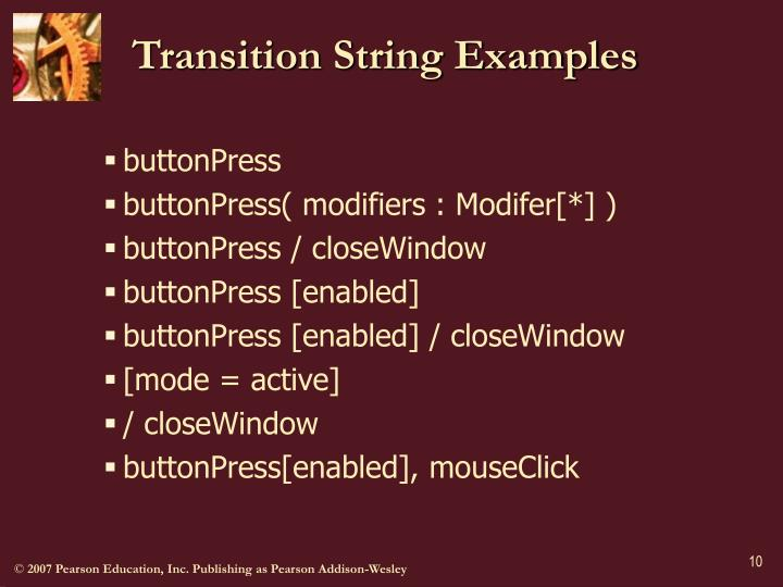 Transition String Examples