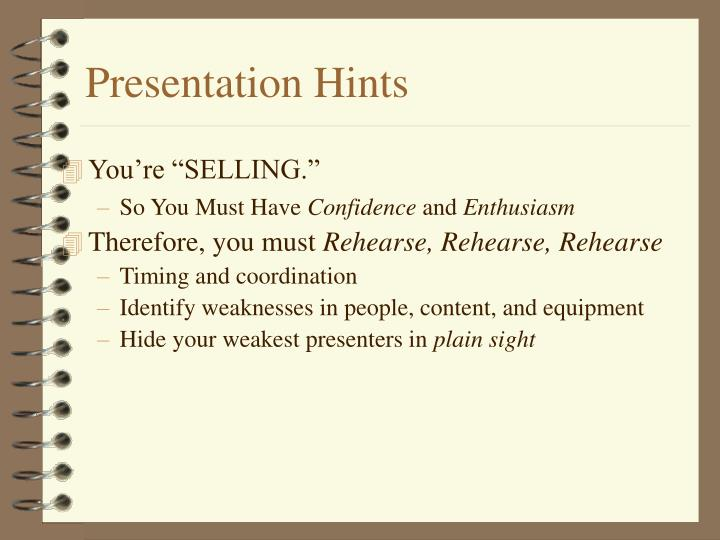 Presentation Hints