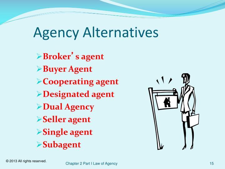 Agency Alternatives