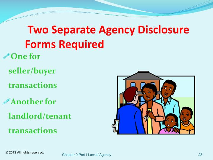 Two Separate Agency Disclosure Forms Required