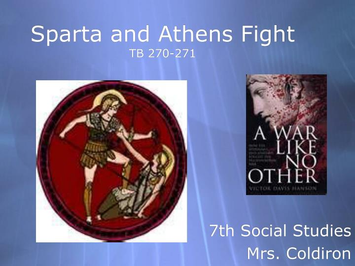 Sparta and Athens Fight