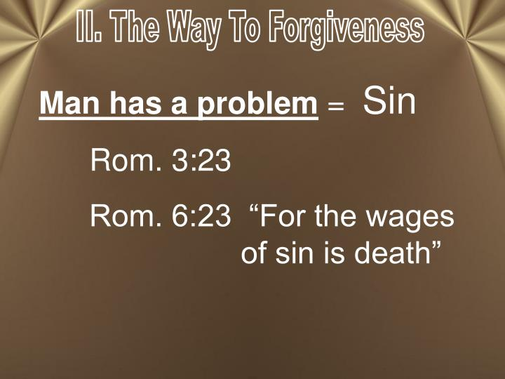 II. The Way To Forgiveness