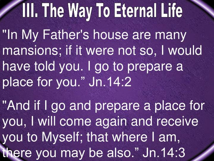 III. The Way To Eternal Life