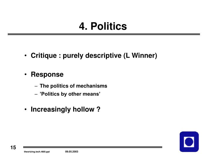 4. Politics