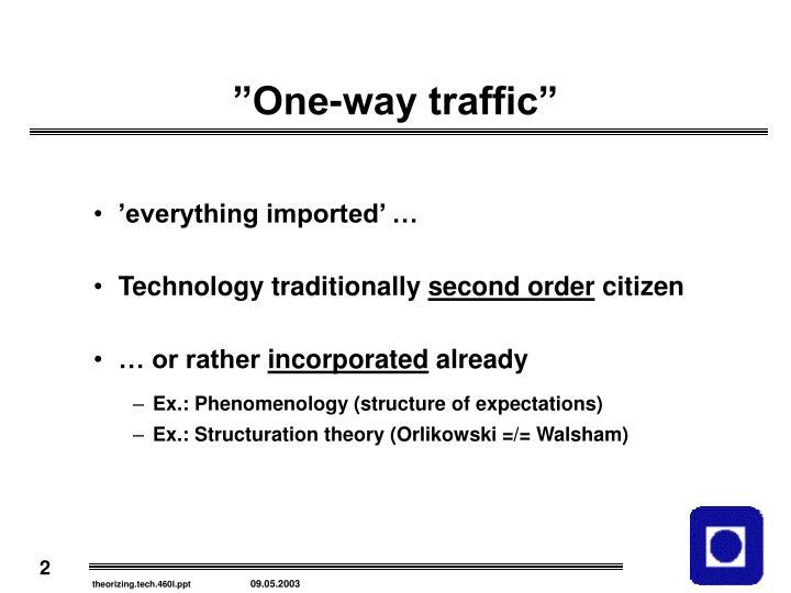 """One-way traffic"""