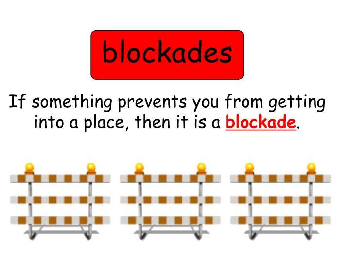 blockades