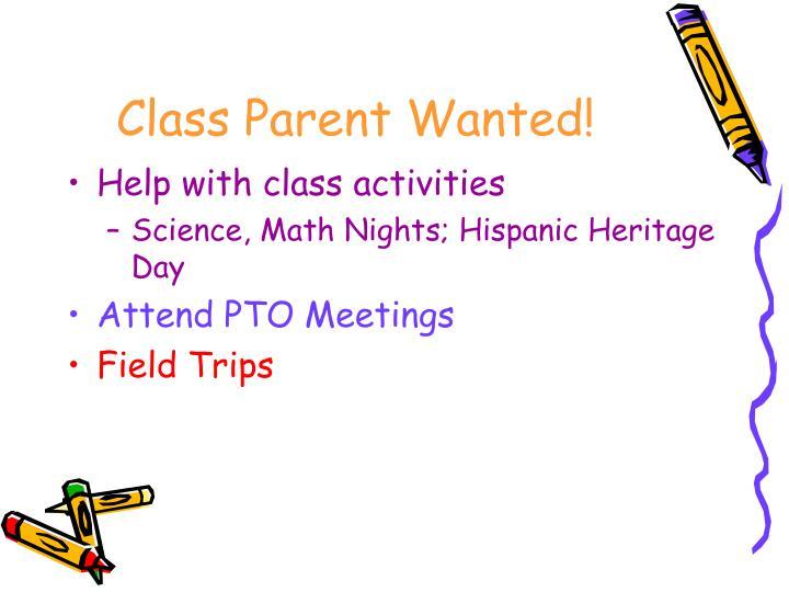 Class Parent Wanted!