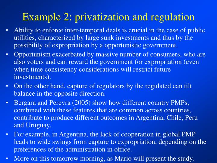 Example 2: privatization and regulation
