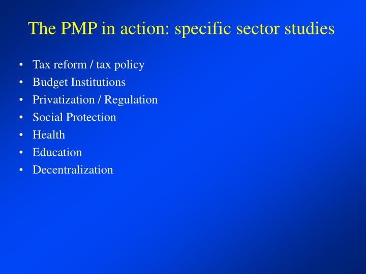 The PMP in action: specific sector studies