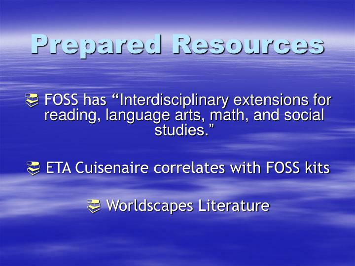 Prepared Resources