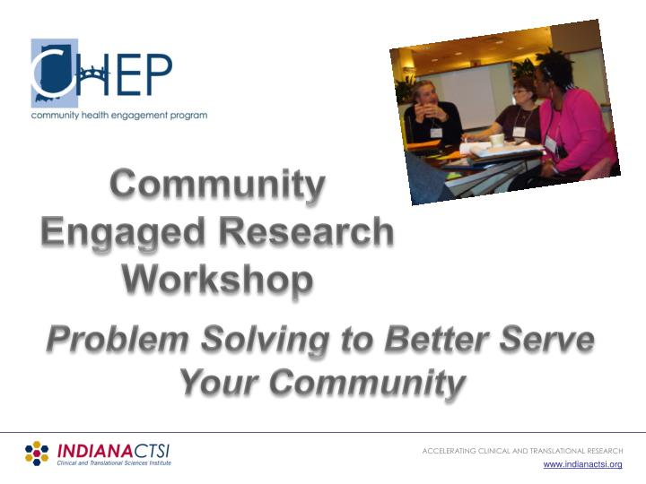Community Engaged Research Workshop