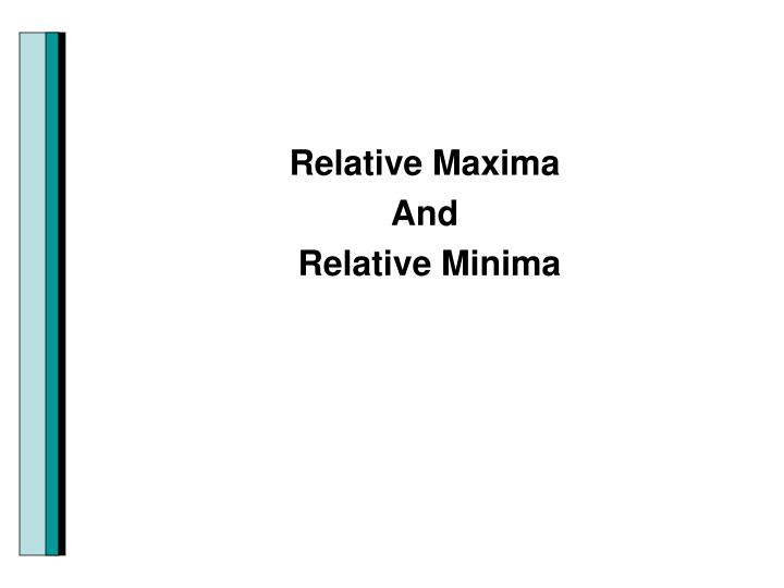 Relative Maxima