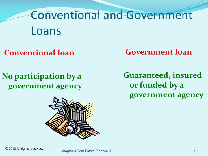 Conventional and Government Loans