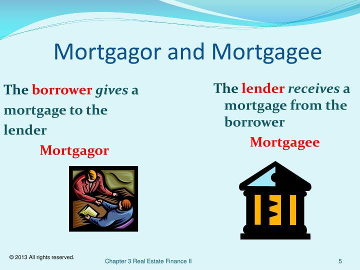 Mortgagor and Mortgagee