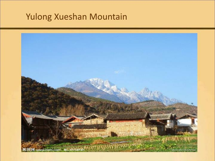 Yulong Xueshan Mountain