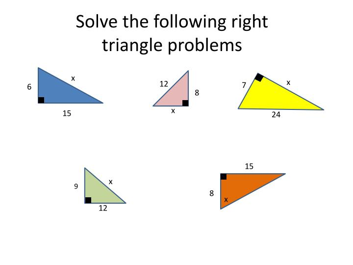 Solve the following right triangle problems