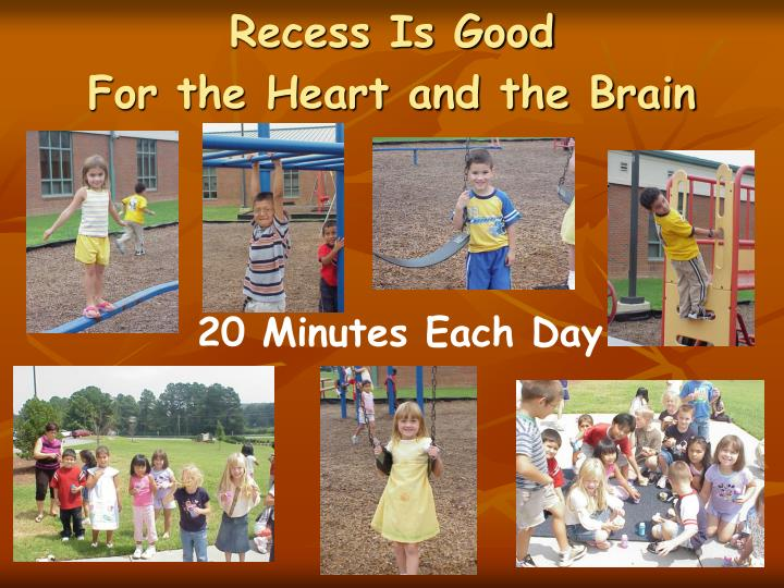 Recess Is Good