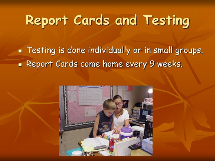 Report Cards and Testing
