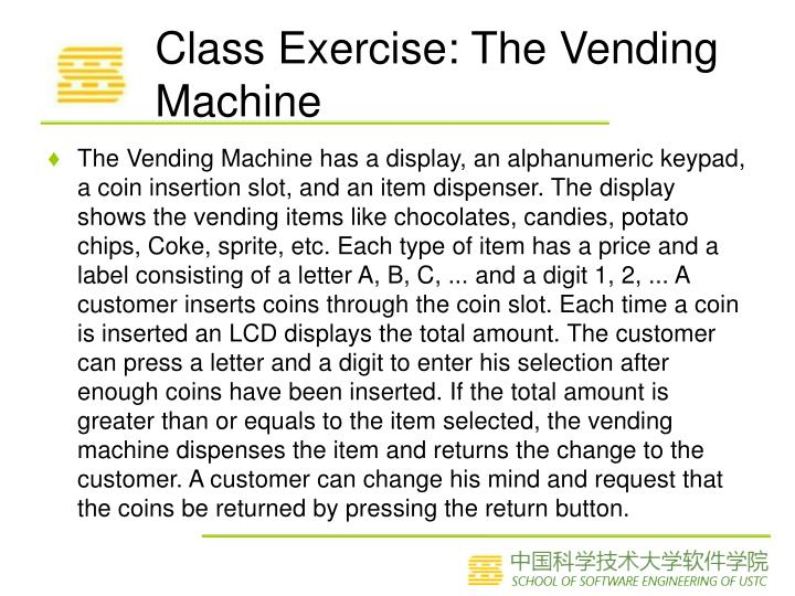 Class Exercise: The Vending Machine
