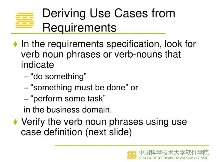 Deriving Use Cases from Requirements