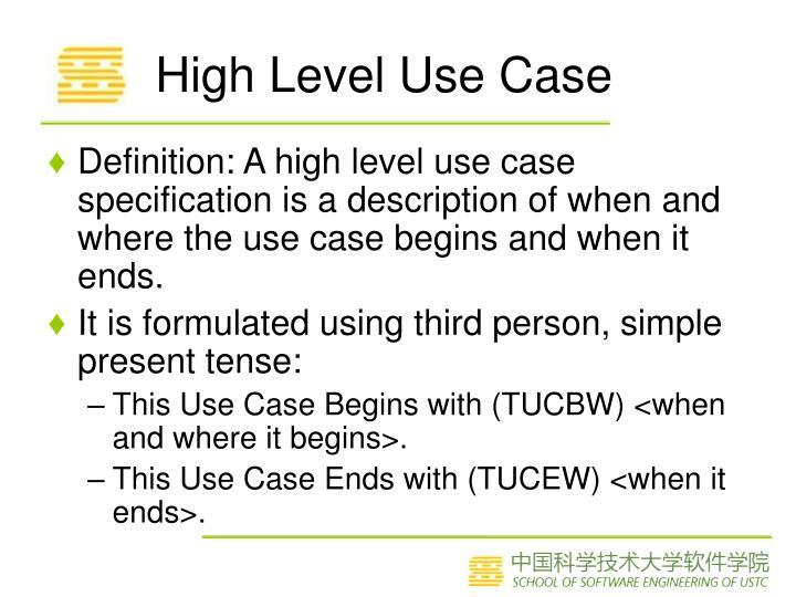 High Level Use Case