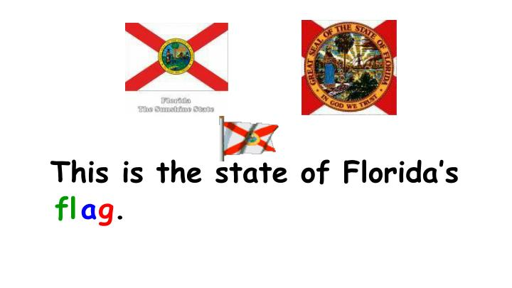 This is the state of Florida's