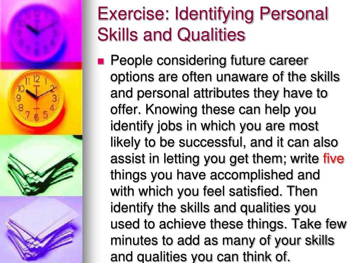 Exercise: Identifying Personal Skills and Qualities