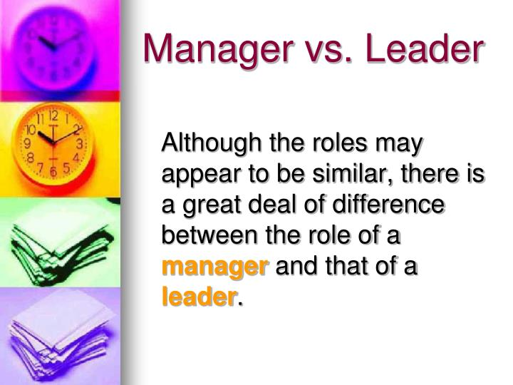 Manager vs. Leader