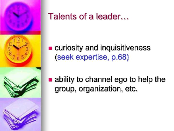 Talents of a leader…