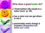 what does a great leader do