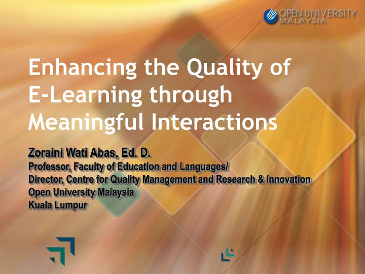 Enhancing the quality of e learning through meaningful interactions