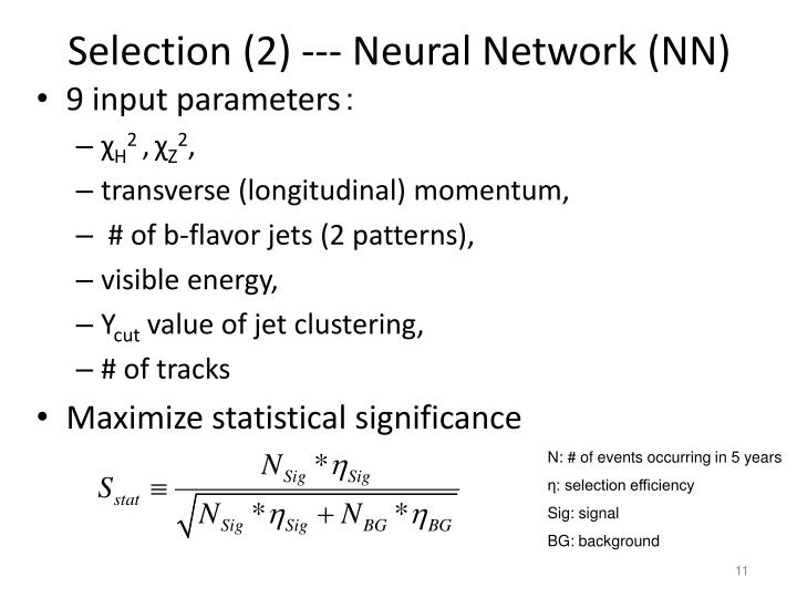 Selection (2) --- Neural Network (NN)
