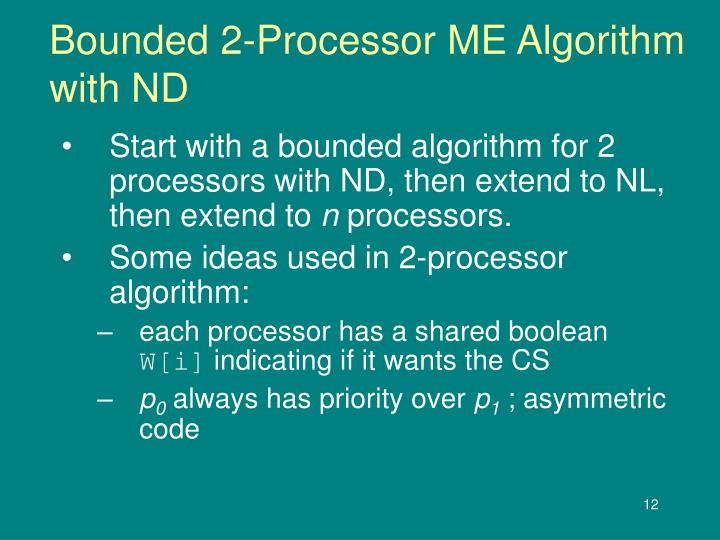 Bounded 2-Processor ME Algorithm with ND