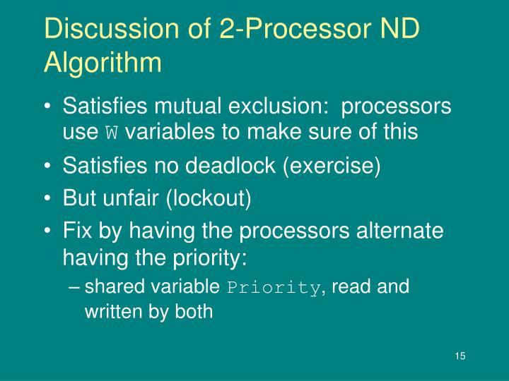 Discussion of 2-Processor ND Algorithm