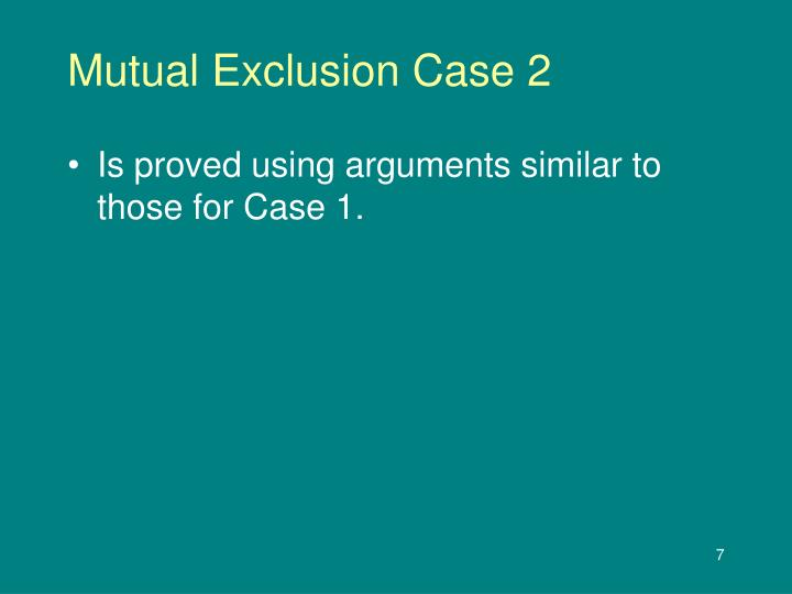 Mutual Exclusion Case 2