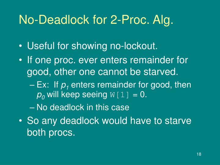 No-Deadlock for 2-Proc. Alg.